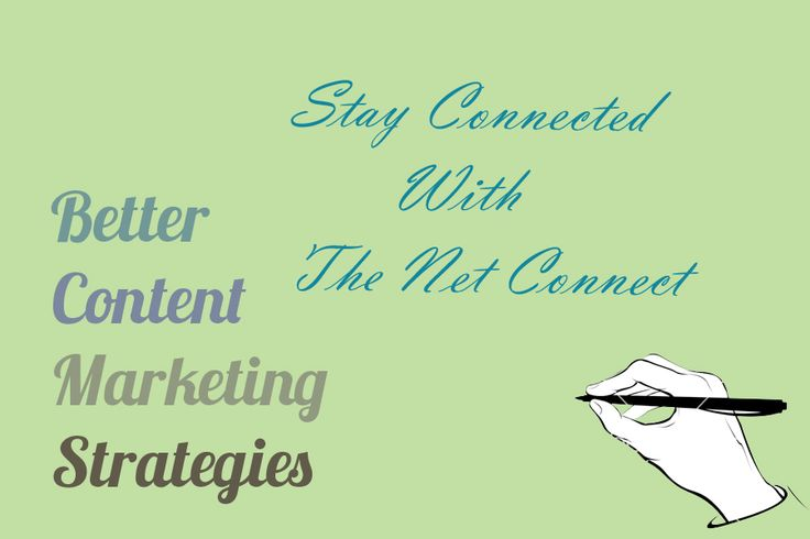 Stay Connected With The Net Connect for Better Content Marketing Strategies #contentmarketing #ContentMarketingStrategies