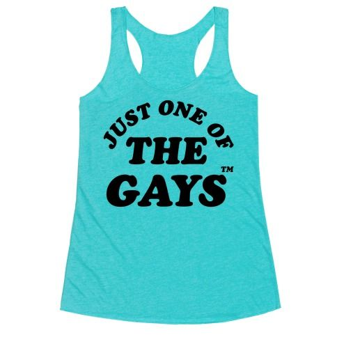 """Let your gay flag fly with this lgbt themed shirt. This shirt features the phrase """"Just One of the Gays tm."""""""