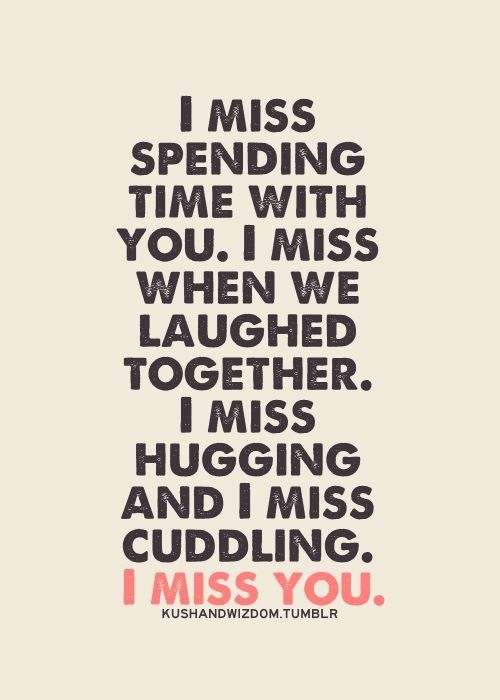I Miss You Alot And Wish You Would Talk To Me Im Sorry For My Ways
