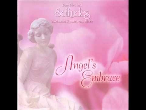 Angel's Embrace - Dan Gibson's Solitudes [Full Album] - YouTube
