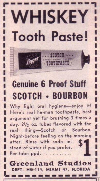 Whisky toothpaste. Donde has estado toda mi vida?