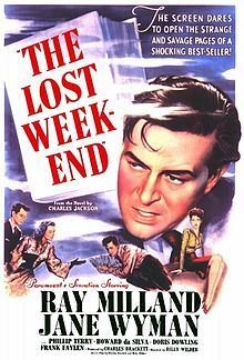 (1945) ~ Ray Milland, Jane Wyman, Phillip Terry. Director: Billy Wilder. IMDB: 8.1 ________________________ http://en.wikipedia.org/wiki/The_Lost_Weekend_(film) ________________________ http://www.rottentomatoes.com/m/lost_weekend/ ________________________ http://www.tcm.com/tcmdb/title/81891/The-Lost-Weekend/ ________________________ http://www.allmovie.com/movie/the-lost-weekend-v30170
