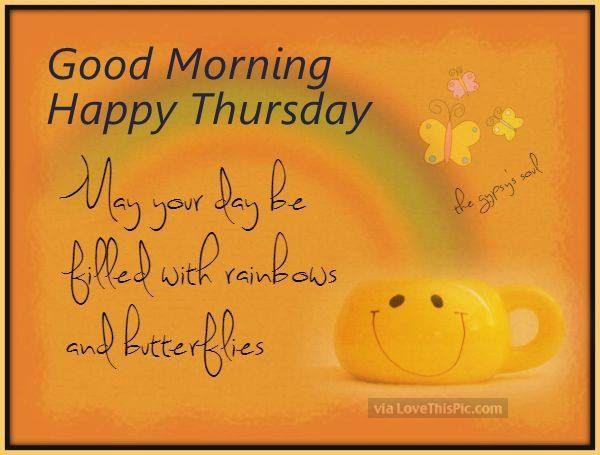 Good Morning Happy Thursday | 199682-Good-Morning-Happy ...