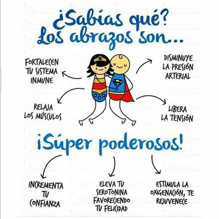 Los abrazos son superpoderosos.