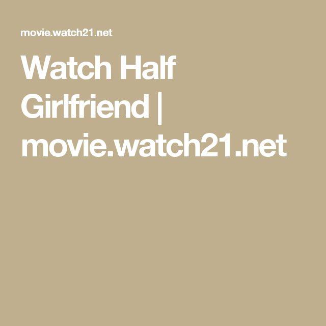 Watch Half Girlfriend   movie.watch21.net