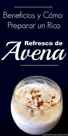 Cómo preparar un #saludable y rico refresco de #avena #recetas