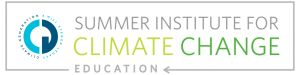 Summer Institute for Climate Change Education June 21-24, 2016 Macalester College, St. Paul, MN