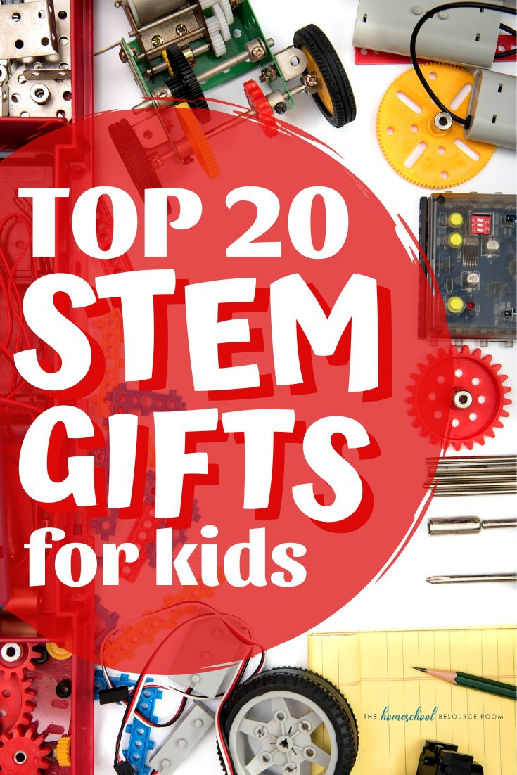 Top 20 STEM Gifts for Kids!