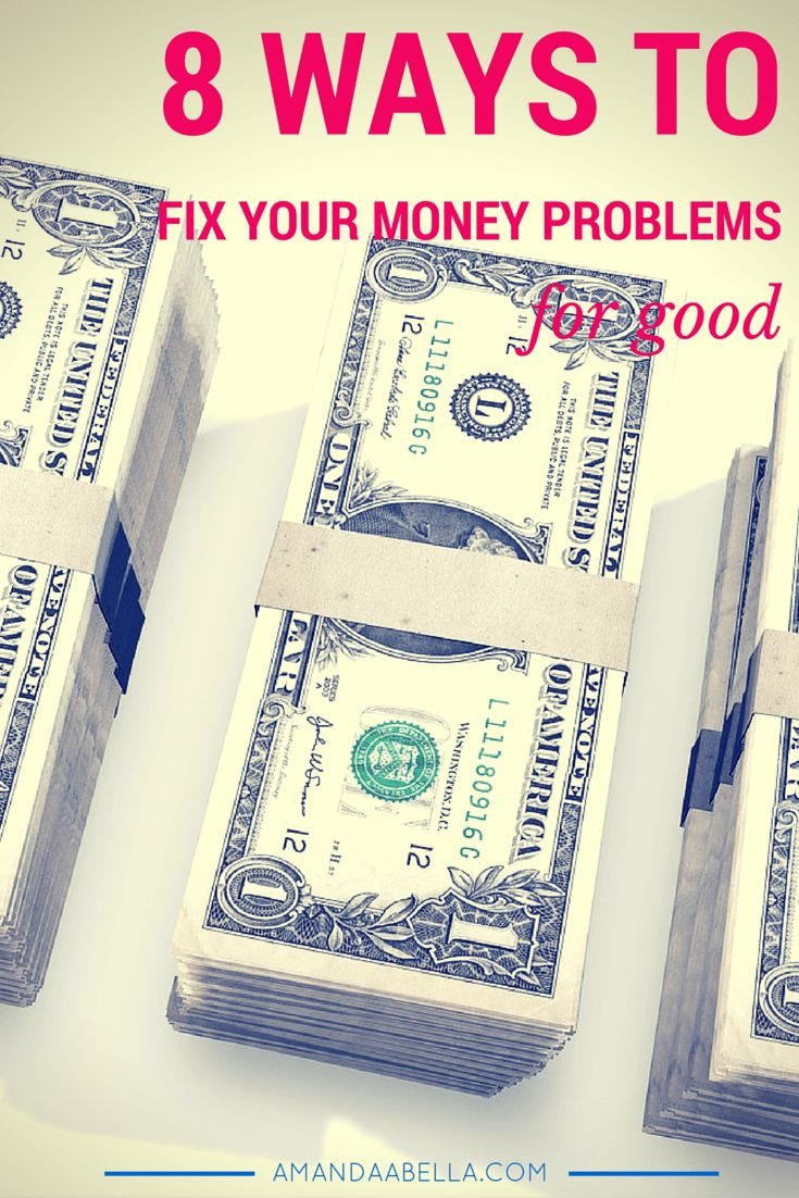 REPIN THIS & click here to learn about eight ways you can fix your money problems for good: http://www.amandaabella.com/8-steps-to-help-you-fix-your-money-problems/