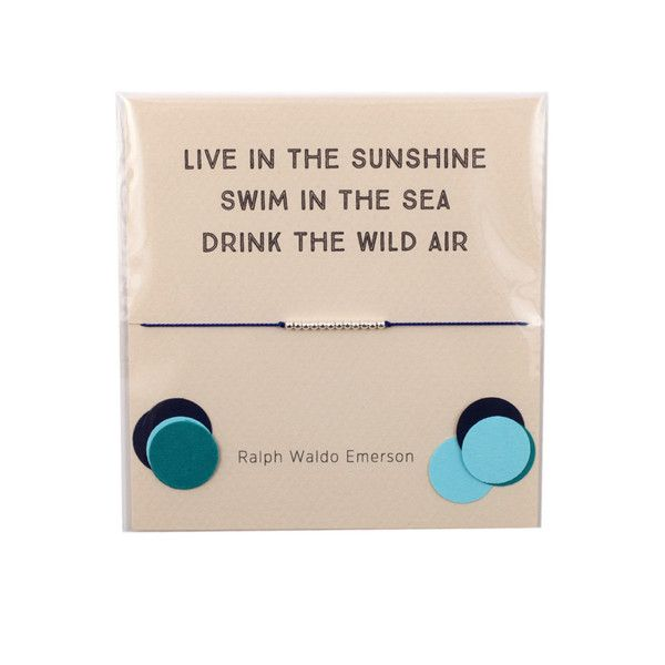 """The Reminder Bracelet ~ """"Live in the Sunshine, Swim in the Sea, Drink in the Wild Air"""" by Ralph Waldo Emerson by Mai Lin Jewelry"""