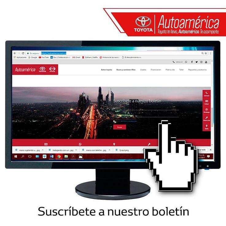 ¿Quieres mantenerte informado sobre tu #Toyota, nuestras nuevas referencias, productos y servicios? Suscríbete a nuestro boletín #Autoamérica aquí: www.autoamerica.com.co desde cualquier dispositivo