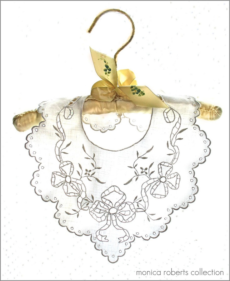 antique cutwork baby bib (bavoir de bébé) and padded silk hanger