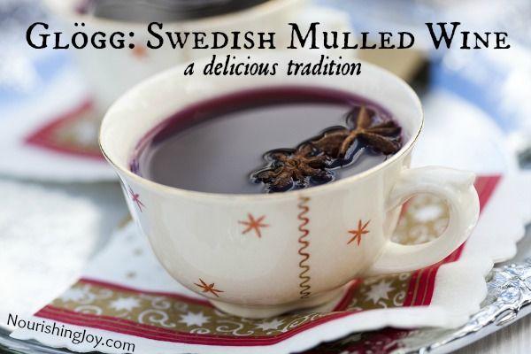 Glogg: Swedish Mulled Wine from NourishingJoy.com