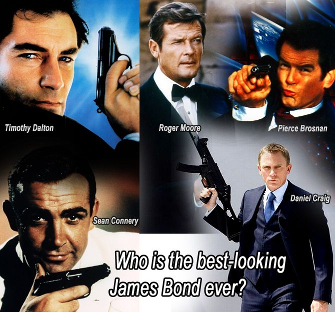 Who is the best-looking  James Bond ever?