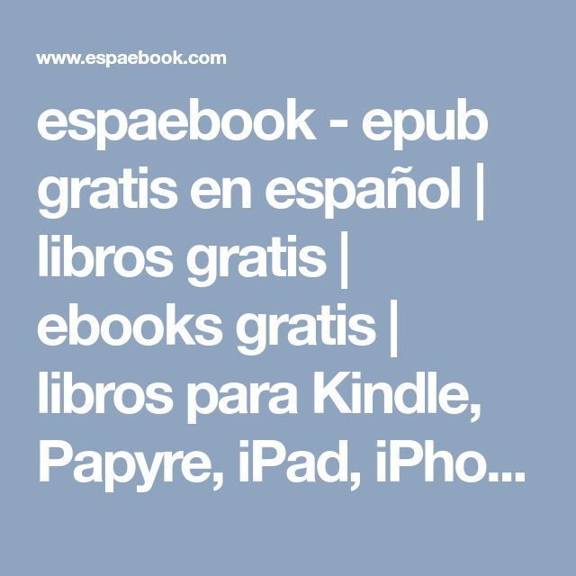 Die besten 25 iphone gratis ideen auf pinterest espaebook epub gratis en espaol libros gratis ebooks gratis libros para kindle fandeluxe Images