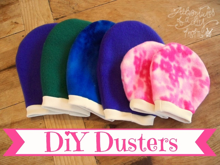 DIY Dusters When we were little kids, my mom had some dusters. They were basically little mittens without a thumb. We had jobs we rotated doing. One of those jobs was dusting. So we would put on our little dusters and dust off the piano.  Ive always wanted to have some of those dusters for my kids and I finally got around to making some.