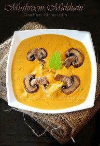 Mushroom makhani recipe, How to make mushroom makhani | Mushroom butter masala - Rachna's Kitchen