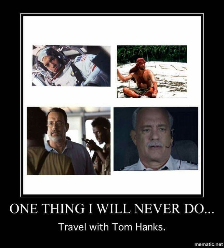 Never travel with Tom Hanks. #humor #funny