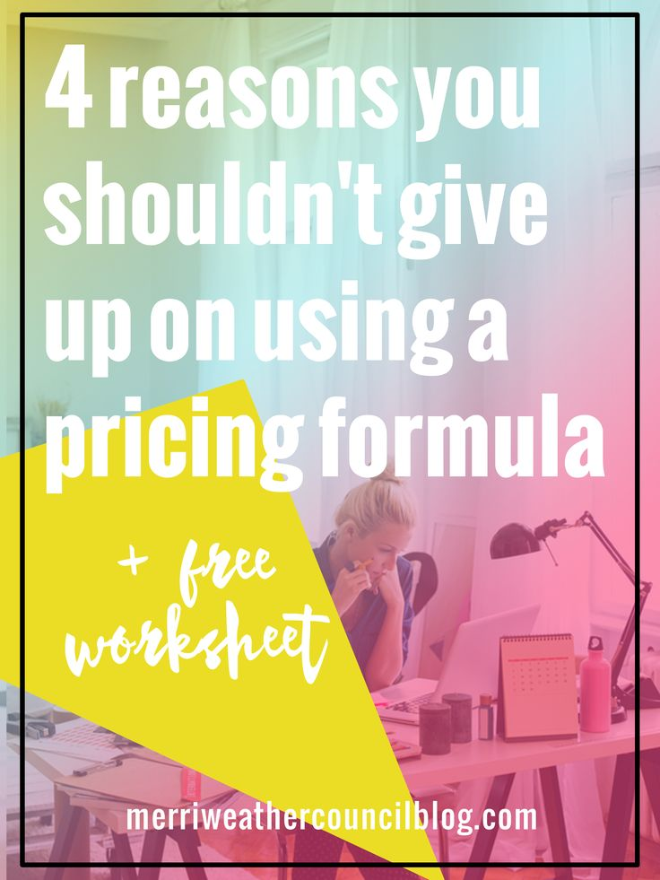 4 reasons you shouldn't give up on using a pricing formula (Plus a free download!) Guest post by Paper + Spark | The Merriweather Council Blog