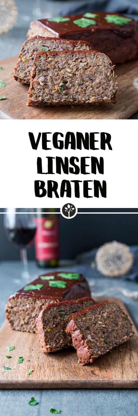 Veganer Linsenbraten! Das ganze Rezept auf eat-vegan.de // #vegan #linsenbraten #braten #linsen #weihnachten #weihnachtsmenü #fleischersatz