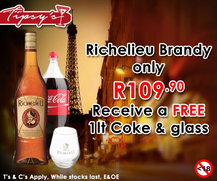 Buy a 750ml Richelieu brandy for only R109.90, and receive a free 1ltr Coca-Cola and a Glass. Only from #TipsysLiquorBoutique . For more of our specials click here: http://ablog.link/3d5. Alcohol not for sale to persons under the age of 18, please drink responsibly, do not drink and drive, T's & C's Apply, while stocks last, E & OE.https://www.facebook.com/TipsysLiquorBoutique/photos/pb.792063187523700.-2207520000.1437231709./925091237554227/?type=3