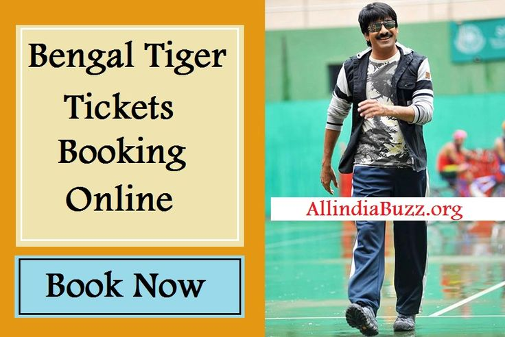 Bengal Tiger Tickets Booking Bookmyshow.com, Justtickets.in Raviteja, Tamannah, Rashi kanna Bengal Tiger Tickets Booking online