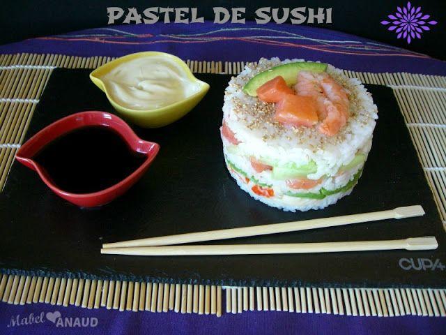 A NADIE LE AMARGA UN DULCE: PASTEL DE SUSHI... una forma diferente de comer sushi