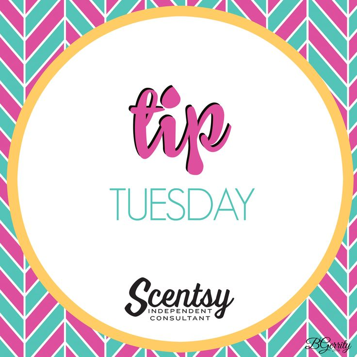 SCENTSY - TIP TUESDAY FALL/WINTER 2016 Flyer By: Brittany Gerrity Admin Of: No-Nonsense Canadian Flyers Sharing Group On Facebook www.brittanygerrity.scentsy.ca