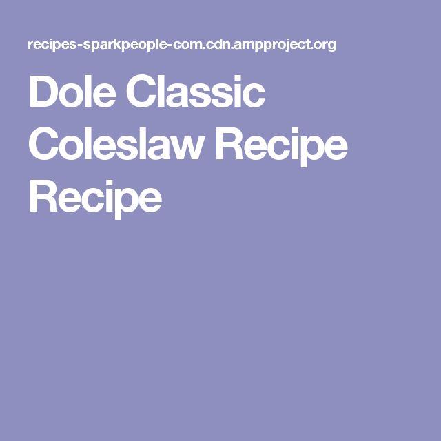 Dole Classic Coleslaw Recipe Recipe