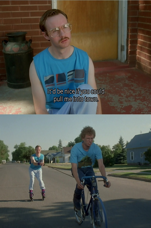 My go-to quote for Napoleon Dynamite!! Love ittt!!! @Brooke Baird Elaine