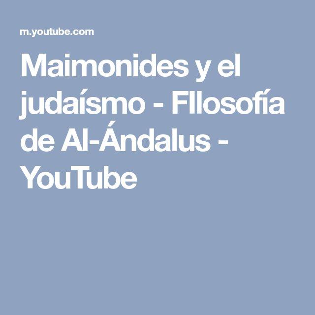 Maimonides y el judaísmo - FIlosofía de Al-Ándalus - YouTube