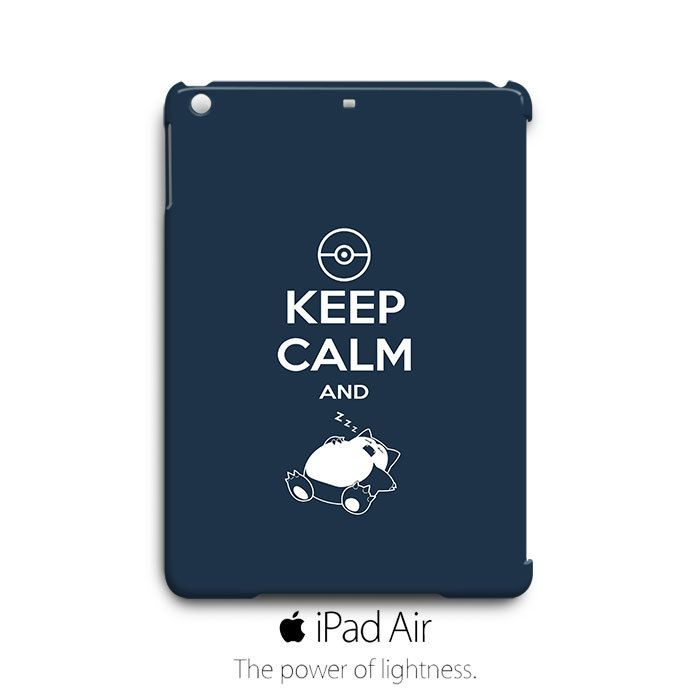 Keep Calm and Snorelax Pokemon iPad Air Case Cover Wrap Around