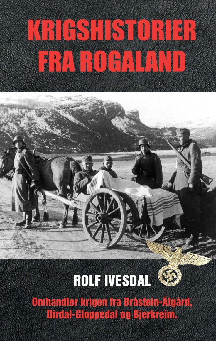 Krigshistorier fra Rogaland – UTSOLGT