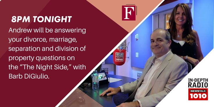 8:00 PM TONIGHT: Andrew Feldstein will be answering all of your ‪#‎FamilyLaw‬ questions on NEWSTALK 1010's 'The 'Night Line' show hosted by Barb Diguilio.