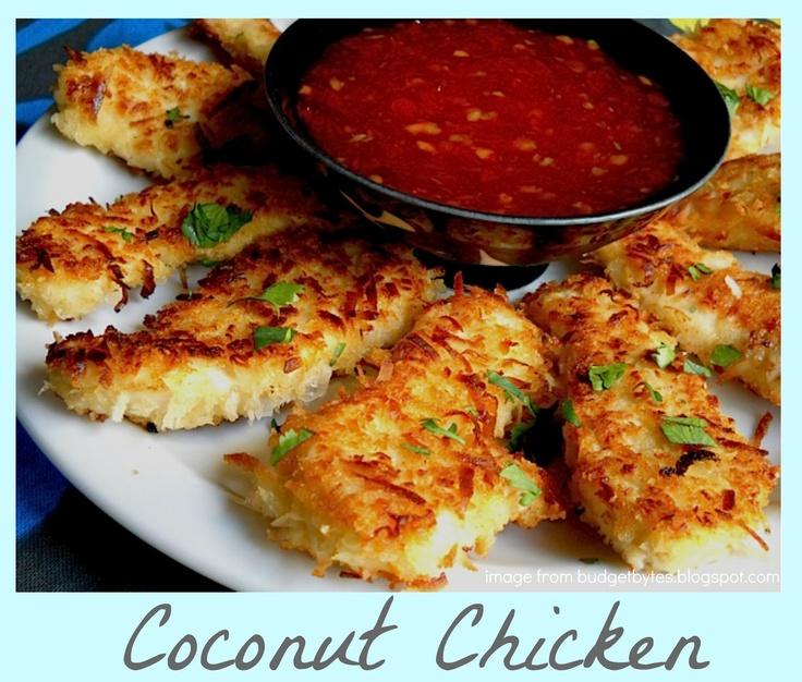 COCONUT CHICKEN // boneless chicken breast, 2 lg eggs, 1/4c coconut milk (any milk will do), 1/2c flour, 1c panko bread crumbs, 1c shredded sweetened coconut, 1/2t salt, 1/2c oil, sweet chili sauce for dipping