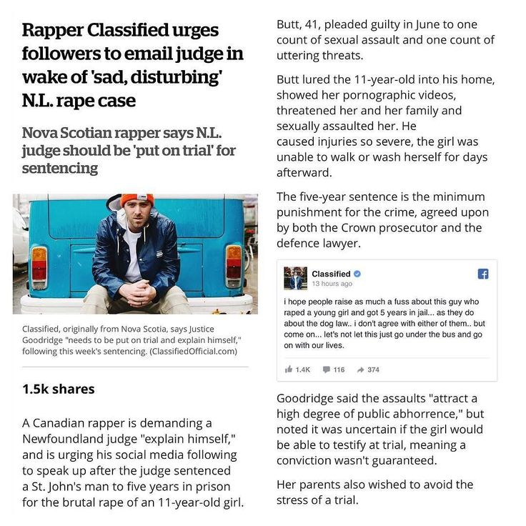 "Trigger warning: From @cbc Canadian rapper is demanding a Newfoundland judge ""explain himself"" and is urging his social media following to speak up after the judge sentenced a St. John's man to five years in prison for the brutal rape of an 11-year-old girl. . Luke Boyd who performs as Classified posted Justice William Goodridge's email address on his Facebook page Thursday one day after the Newfoundland and Labrador Supreme Court Justice delivered the sentence to Christopher Ford Butt…"