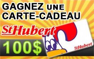 Gagnez une carte-cadeau St-Hubert de 100$