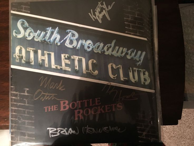 The Bottle Rockets-South Broadway Athletic Club (signed)