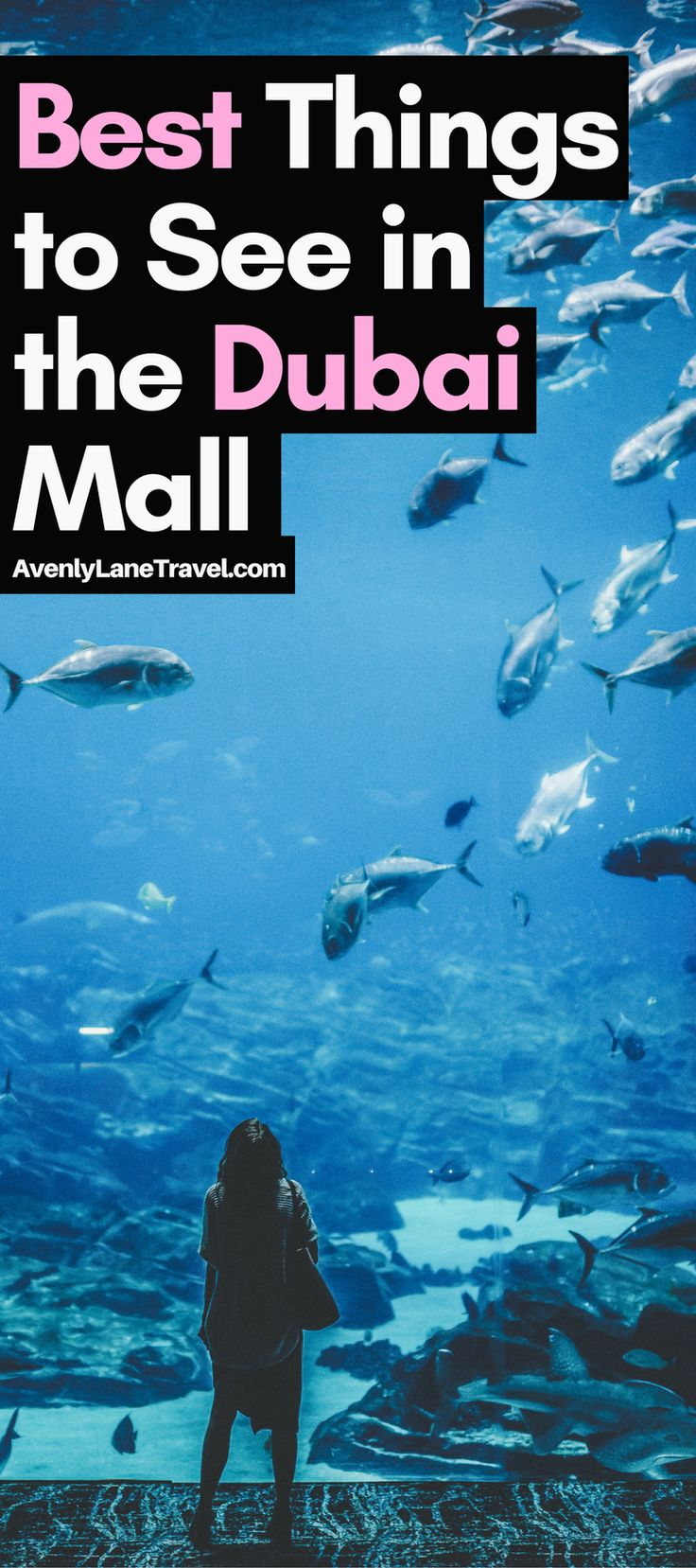 Dubai tourist attractions: The Incredible Dubai Mall.  Dubai unabashedly aims to be the biggest, best, and most modern city on earth, and it may be getting close to claiming that title!  Find out what things you can't miss when visiting The Dubai Mall on Avenlylanetravel.com. #avenlylanetravel #dubai #travel