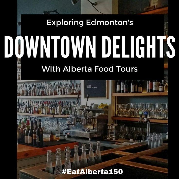 Downtown Delights Food Tour, Edmonton, Alberta