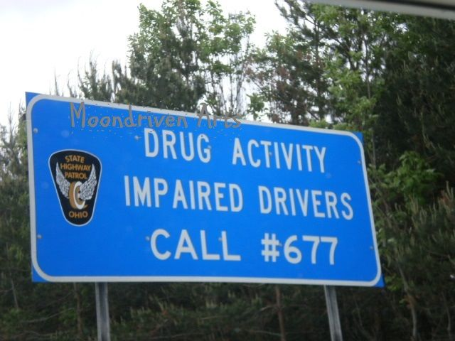 So if you are involved in drug activity or impaired, should  you call and turn yourself in? Makes the job much easier for the police! Taken somewhere in Ohio