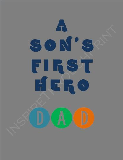Great Father's day gift from kids! A Son's First Hero....DAD   8x10 digital by InspireThroughPrint, $5.00