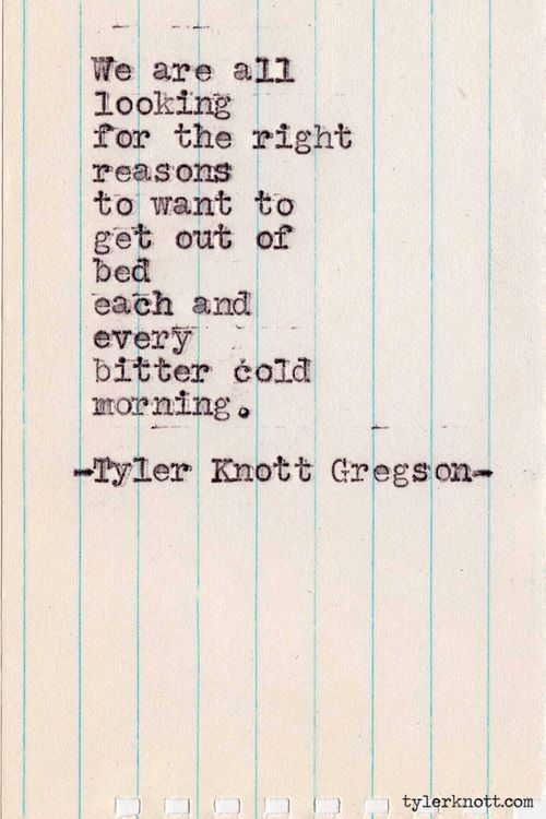 Typewriter Series 319 by Tyler Knott Gregson quote