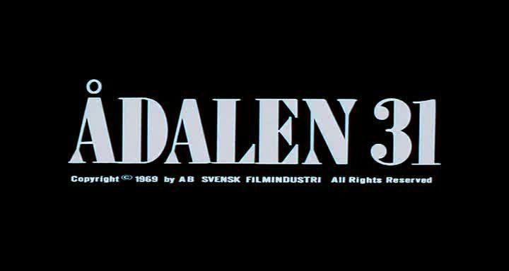 «Одален 31» (Ådalen 31), Бу Видерберг, Швеция, 1969