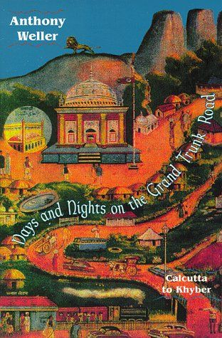 Days and Nights on the Grand Trunk Road by Anthony Weller http://www.amazon.com/dp/156924670X/ref=cm_sw_r_pi_dp_c3ycxb1S43X35