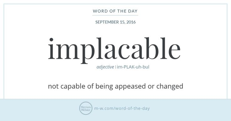 Word of the Day: Implacable   Merriam-Webster