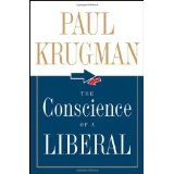 The Conscience of a Liberal (Hardcover)By Paul Krugman