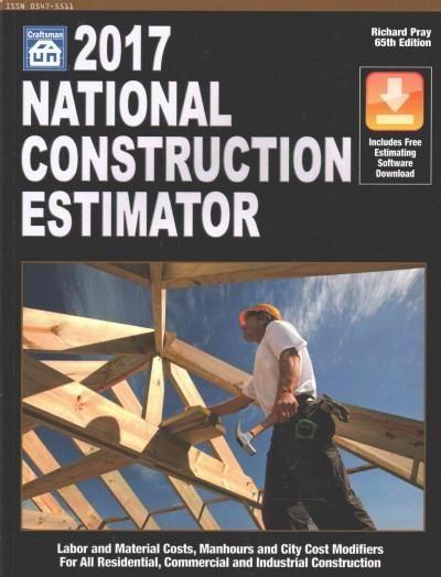 National Construction Estimator 2017: Includes Free Estimating Software Download