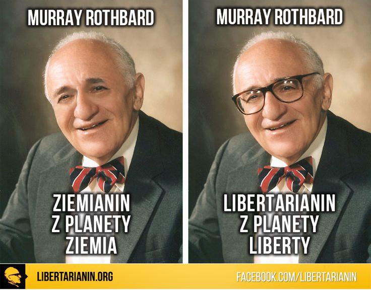 #murray #rothbard #liberty #wolnosc #libertarianin #superman
