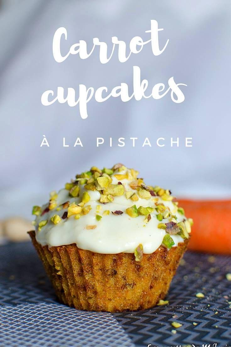 http://lesrecettesdemelanie.com/carrot-cupcake-pistache-bataille-food-35/